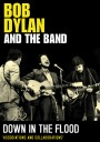 BOB DYLAN & THE BAND - DOWN IN THE FLOOD [DVD]