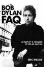 Bob Dylan FAQ Bruce Pollock