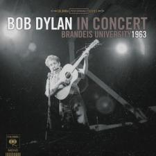 disc Bob Dylan In Concert Brandeis University 1963 (2011)